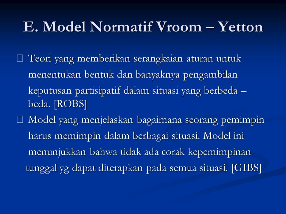 E. Model Normatif Vroom – Yetton