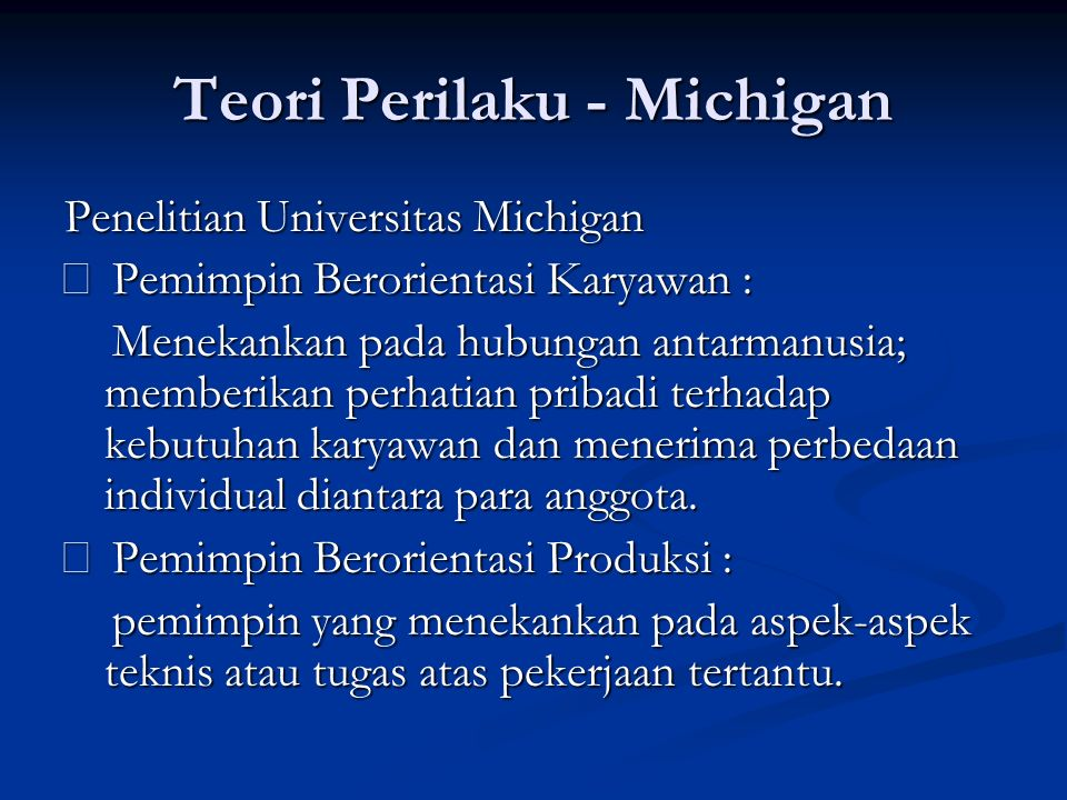 Teori Perilaku - Michigan