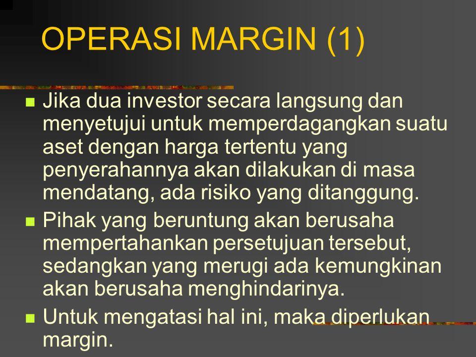 OPERASI MARGIN (1)