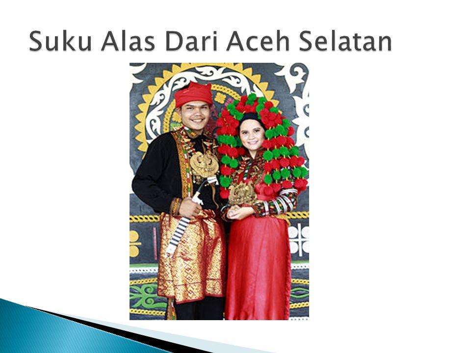 Suku Alas Dari Aceh Selatan