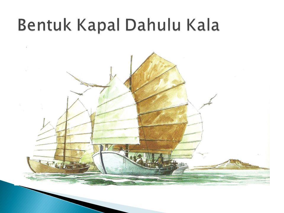Bentuk Kapal Dahulu Kala