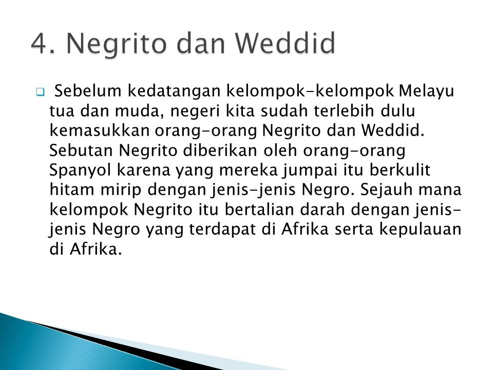 4. Negrito dan Weddid