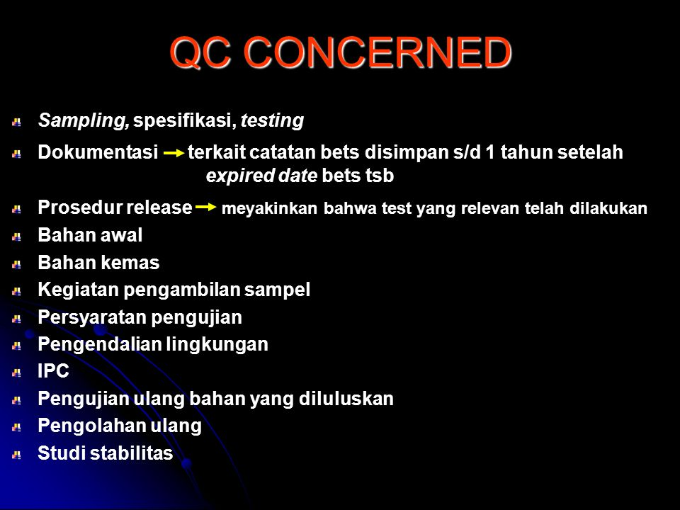 QC CONCERNED Sampling, spesifikasi, testing