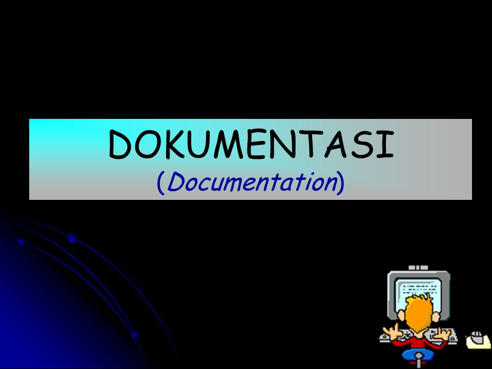 DOKUMENTASI (Documentation)
