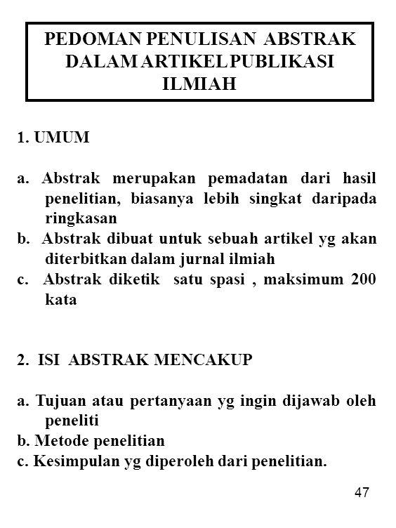 PEDOMAN PENULISAN ABSTRAK DALAM ARTIKEL PUBLIKASI ILMIAH