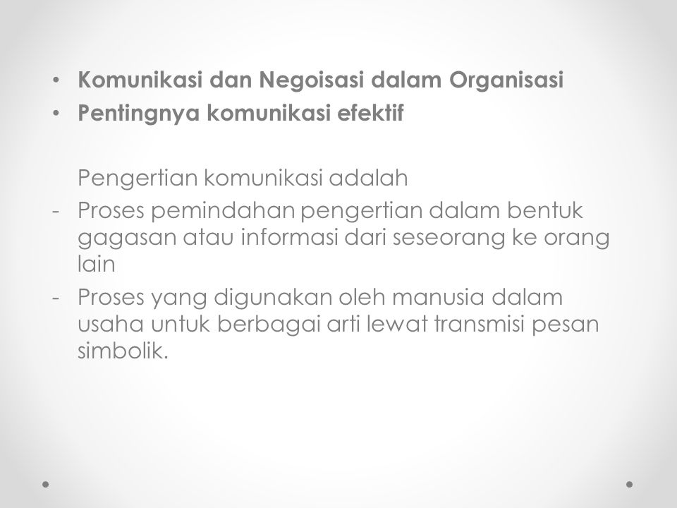 Komunikasi dan Negoisasi dalam Organisasi