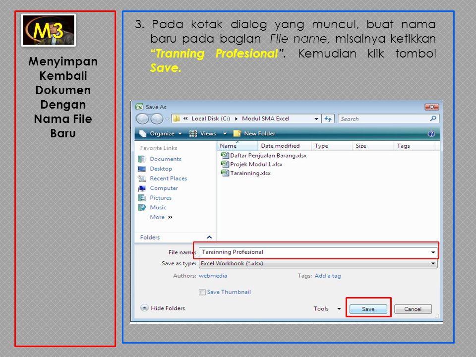 Menyimpan Kembali Dokumen Dengan Nama File Baru