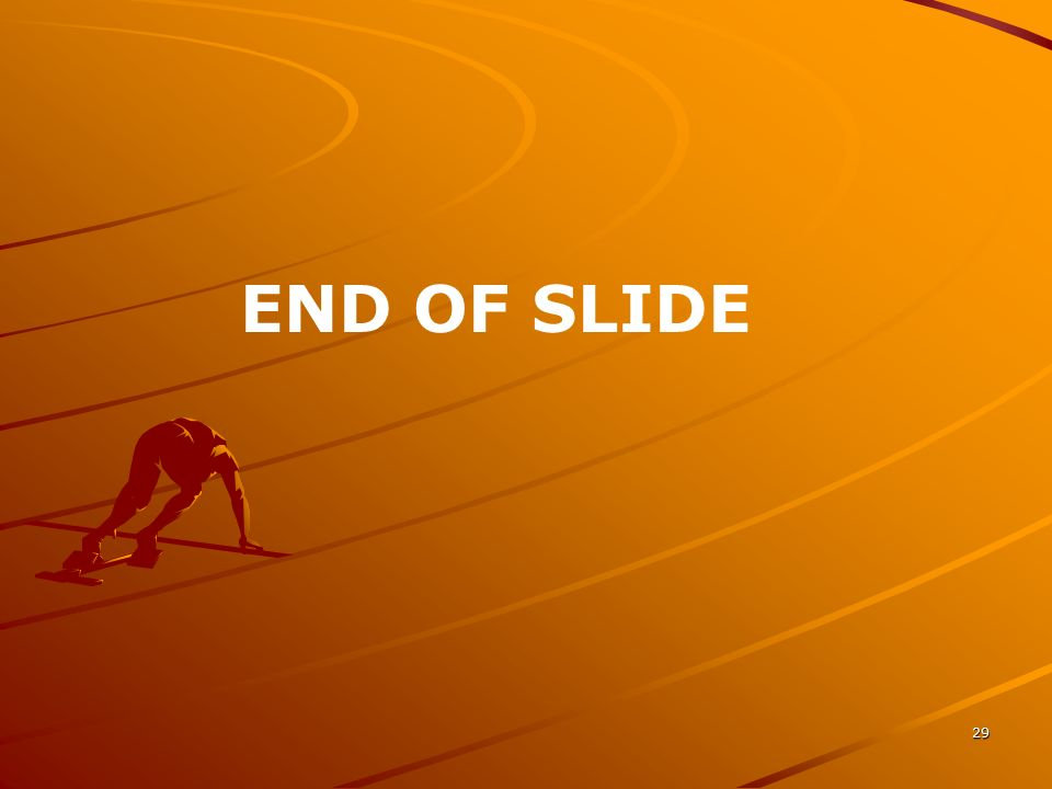 END OF SLIDE No additional notes.