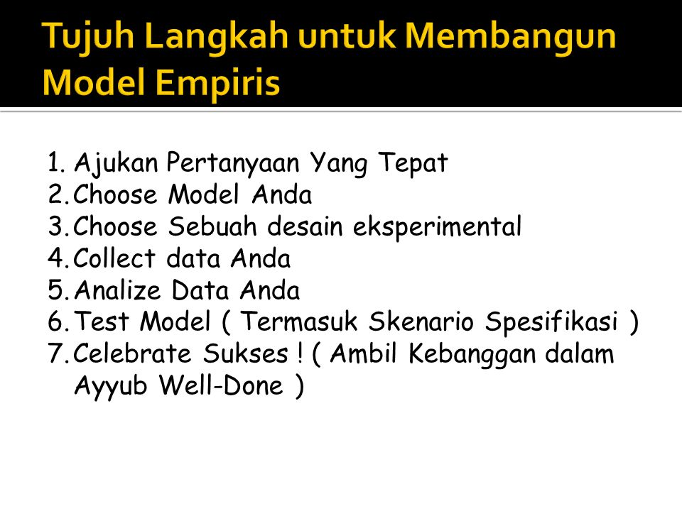 Tujuh Langkah untuk Membangun Model Empiris