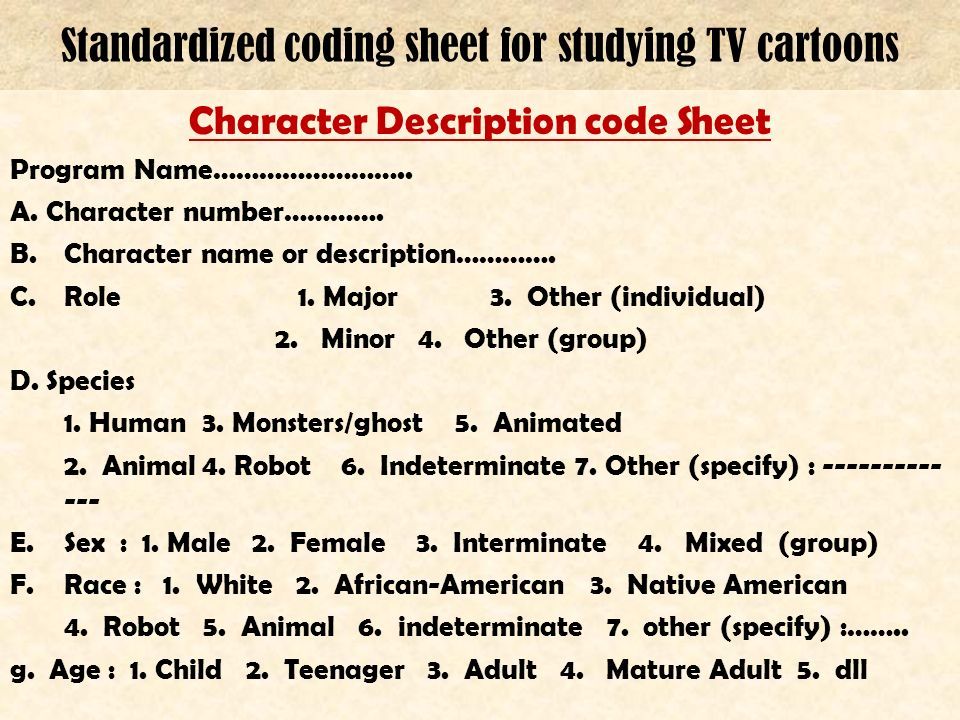 Standardized coding sheet for studying TV cartoons