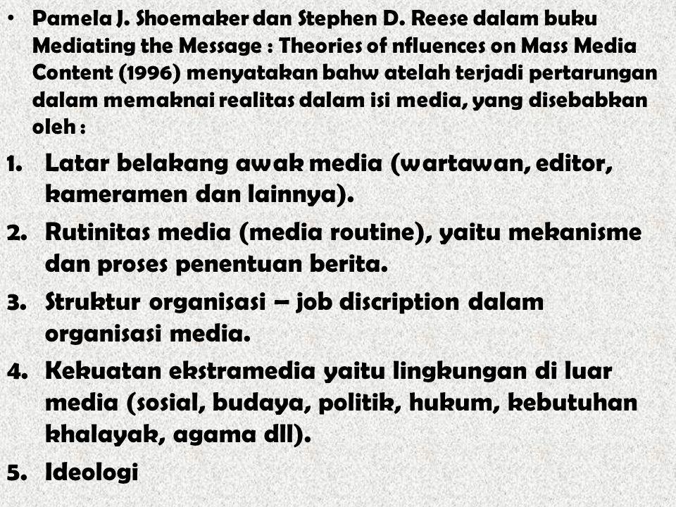 Latar belakang awak media (wartawan, editor, kameramen dan lainnya).