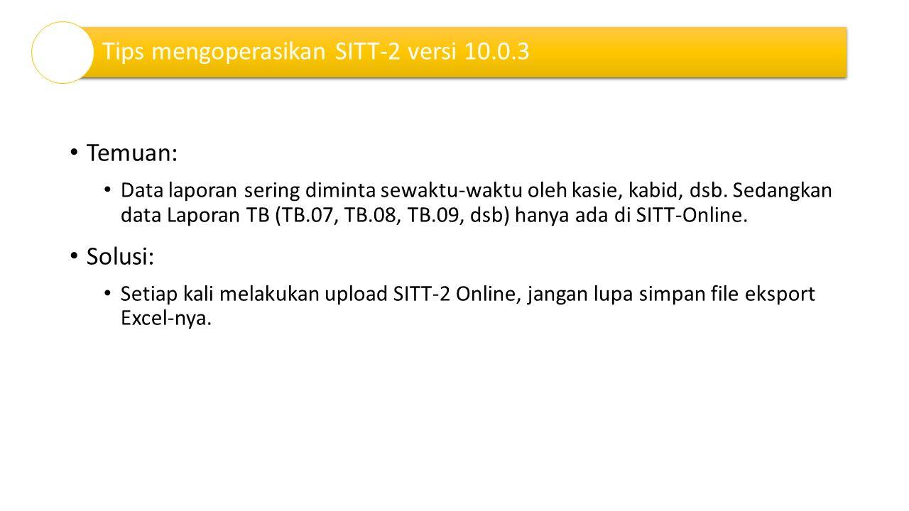 Tips mengoperasikan SITT-2 versi 10.0.3