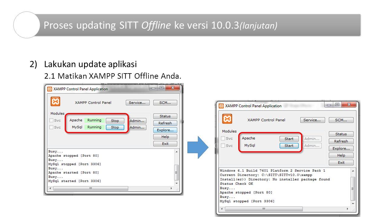 Proses updating SITT Offline ke versi 10.0.3(lanjutan)