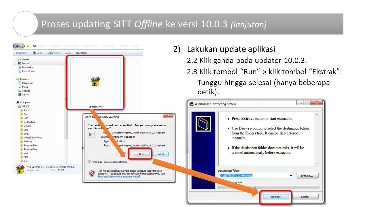 Proses updating SITT Offline ke versi 10.0.3 (lanjutan)