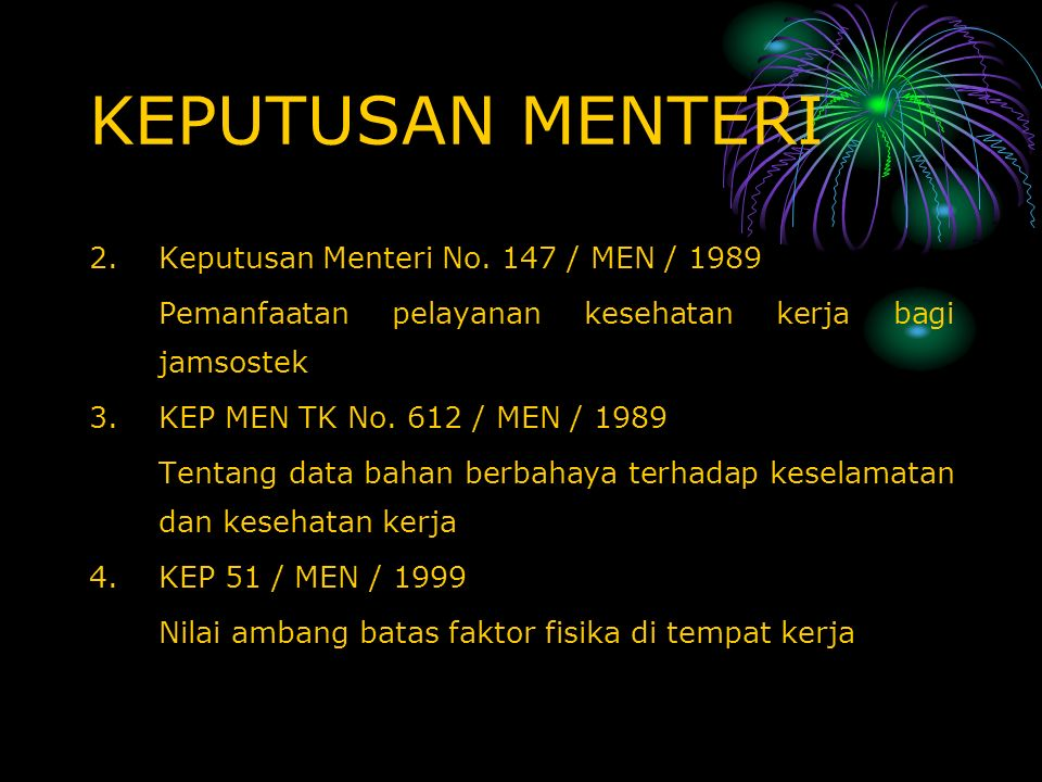 KEPUTUSAN MENTERI Keputusan Menteri No. 147 / MEN / 1989