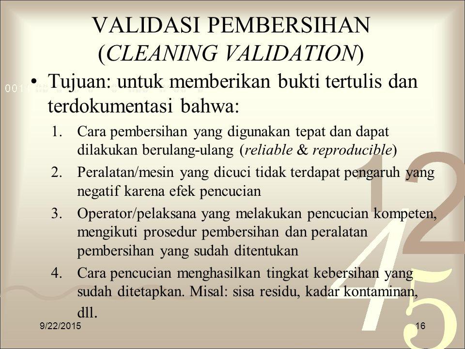 VALIDASI PEMBERSIHAN (CLEANING VALIDATION)