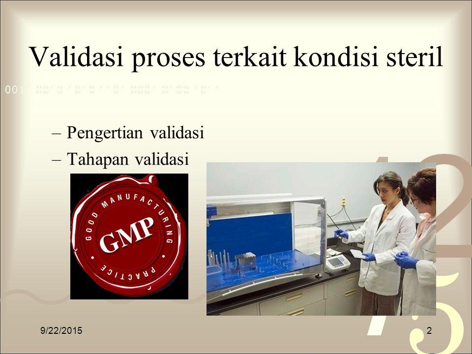 Validasi proses terkait kondisi steril