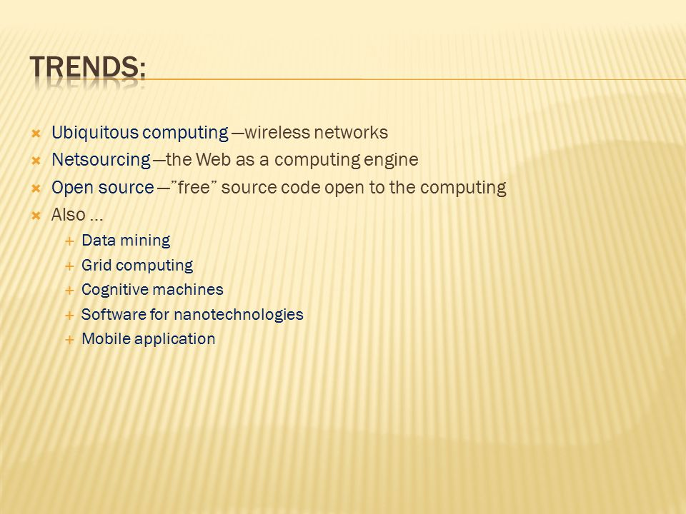 TRENDS: Ubiquitous computing —wireless networks