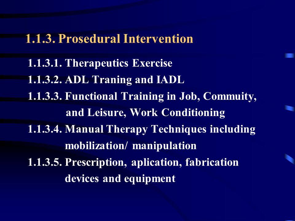 1.1.3. Prosedural Intervention