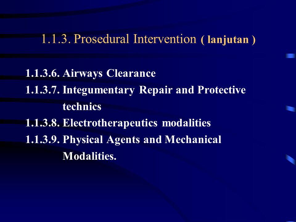 1.1.3. Prosedural Intervention ( lanjutan )