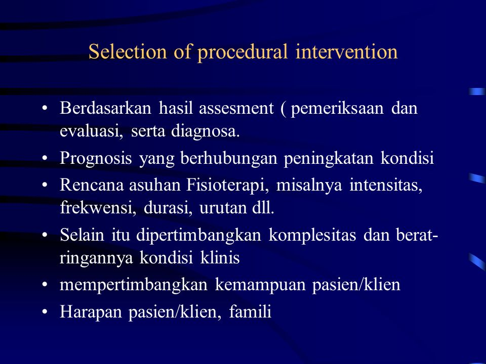 Selection of procedural intervention