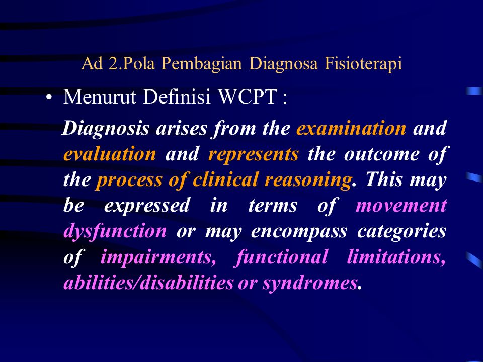 Ad 2.Pola Pembagian Diagnosa Fisioterapi