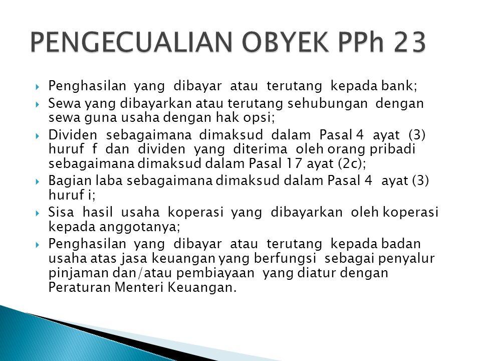 PENGECUALIAN OBYEK PPh 23