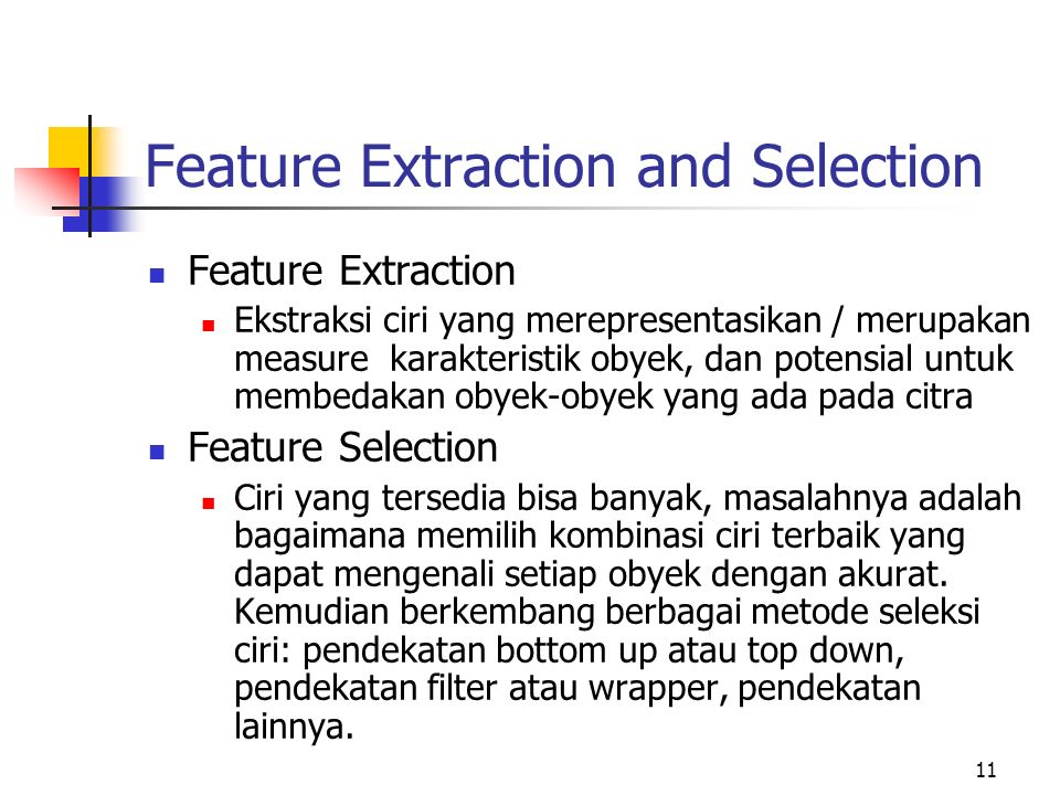 Feature Extraction and Selection