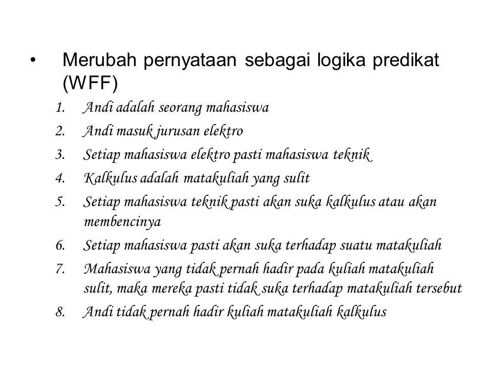 Merubah pernyataan sebagai logika predikat (WFF)