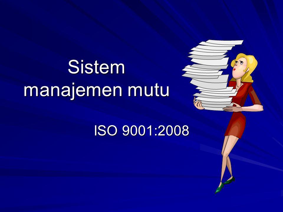 Sistem manajemen mutu ISO 9001:2008