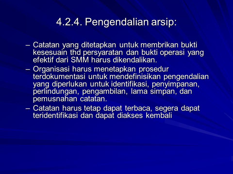 4.2.4. Pengendalian arsip: