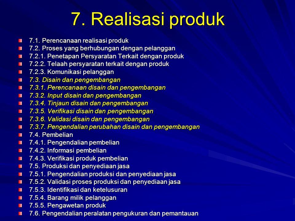 7. Realisasi produk 7.1. Perencanaan realisasi produk