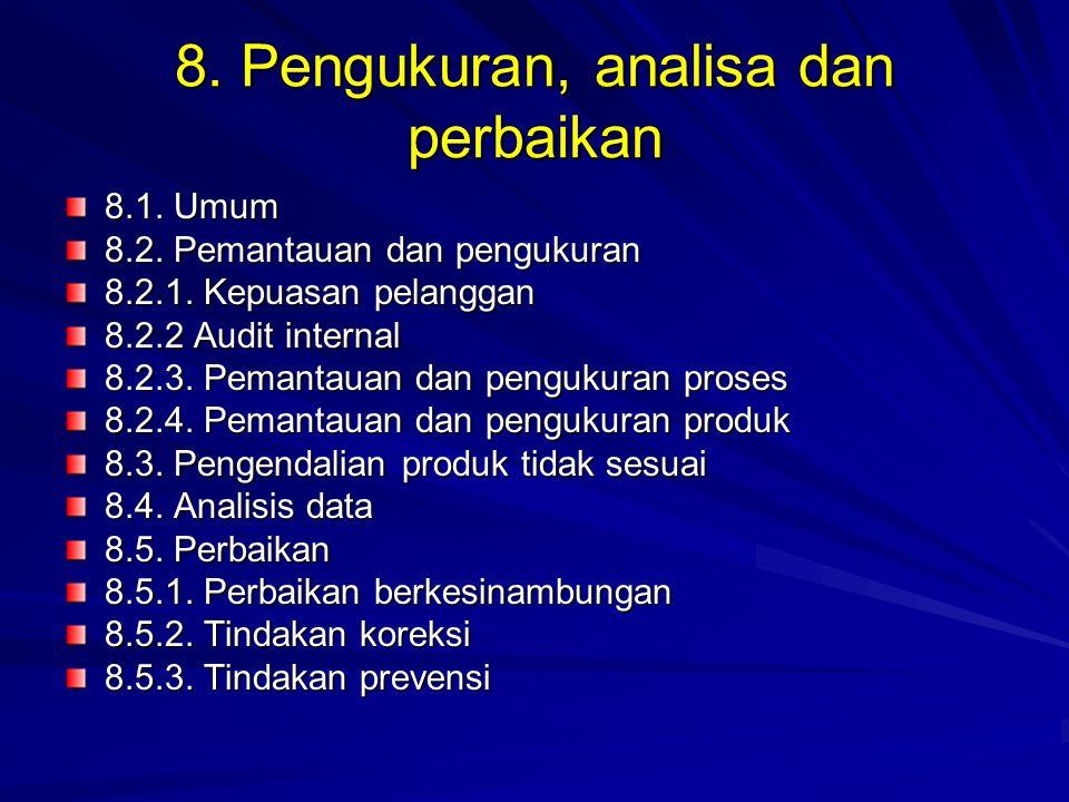 8. Pengukuran, analisa dan perbaikan