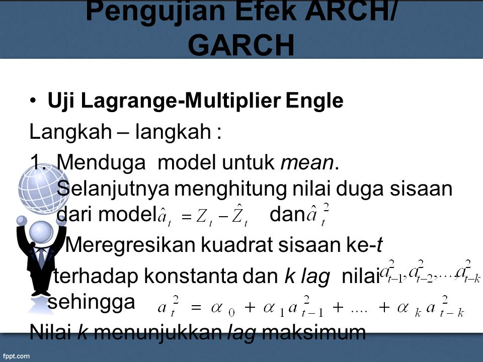 Pengujian Efek ARCH/ GARCH