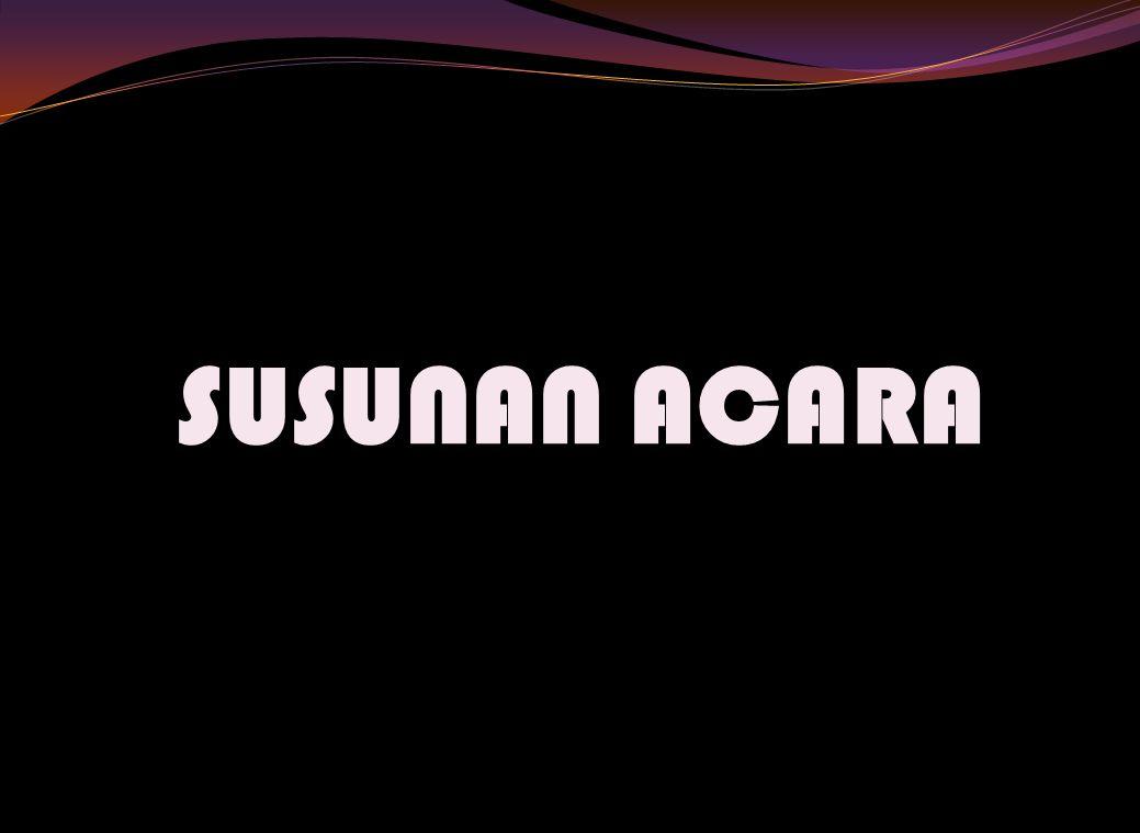 SUSUNAN ACARA
