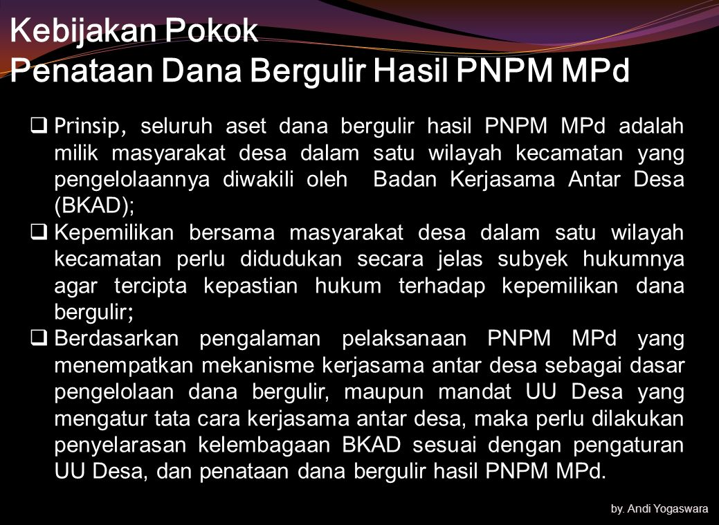 Kebijakan Pokok Penataan Dana Bergulir Hasil PNPM MPd