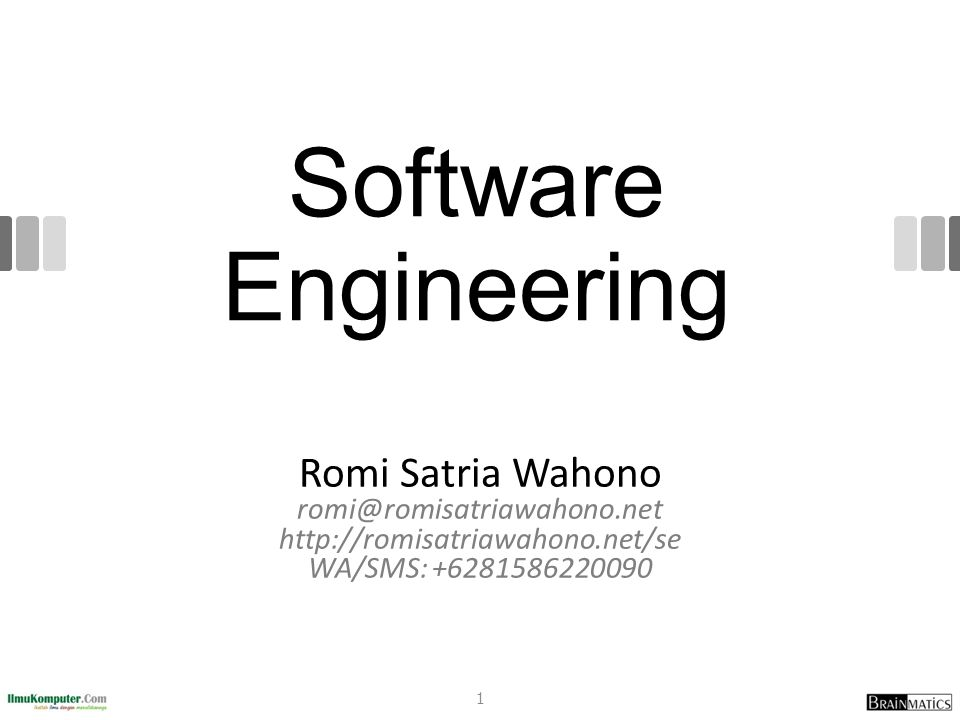 romi@romisatriawahono.net Software Engineering.
