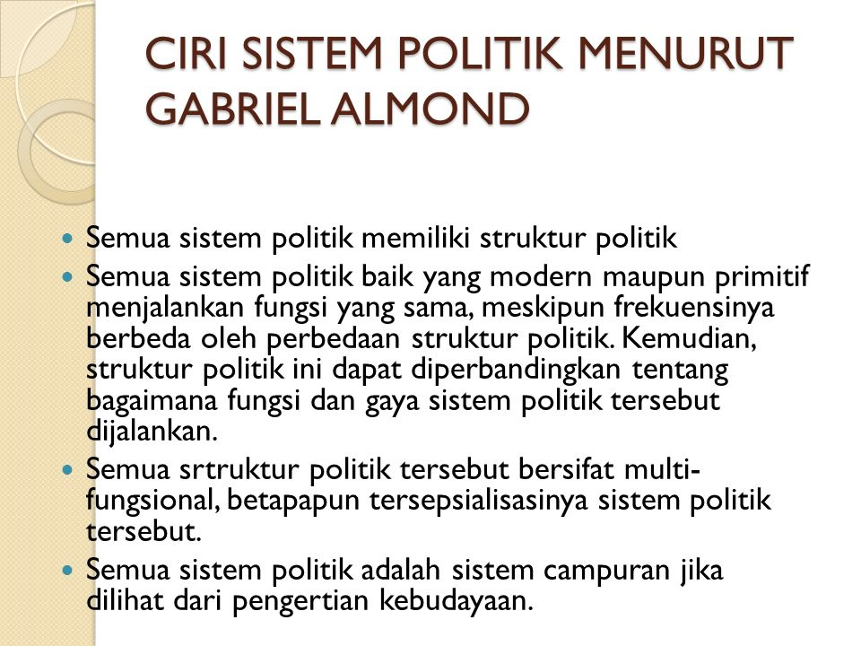 CIRI SISTEM POLITIK MENURUT GABRIEL ALMOND