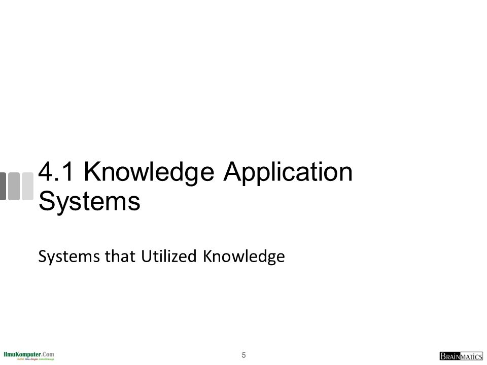 4.1 Knowledge Application Systems