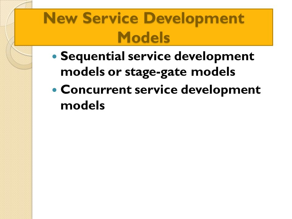 New Service Development Models