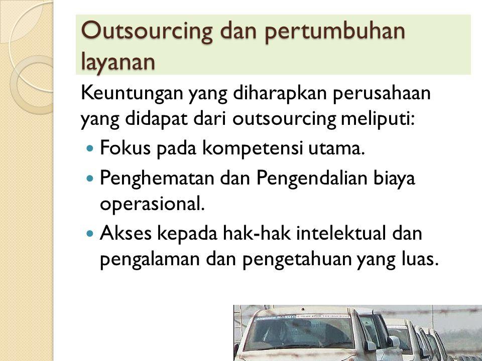 Outsourcing dan pertumbuhan layanan