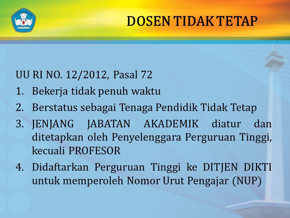 DOSEN TIDAK TETAP UU RI NO. 12/2012, Pasal 72