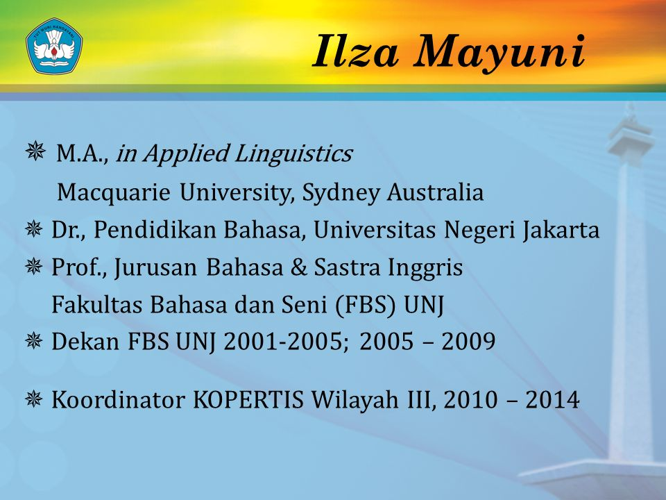 Ilza Mayuni  M.A., in Applied Linguistics