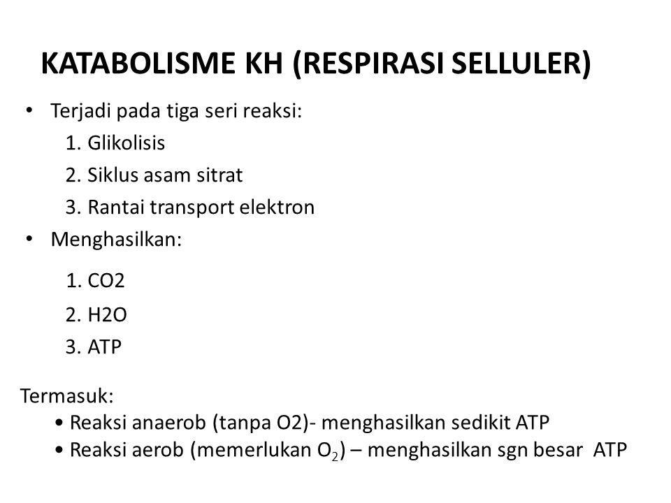 KATABOLISME KH (RESPIRASI SELLULER)