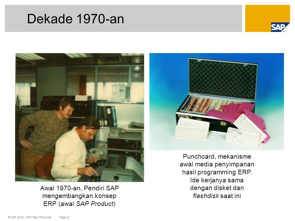 Awal 1970-an, Pendiri SAP mengembangkan konsep ERP (awal SAP Product)