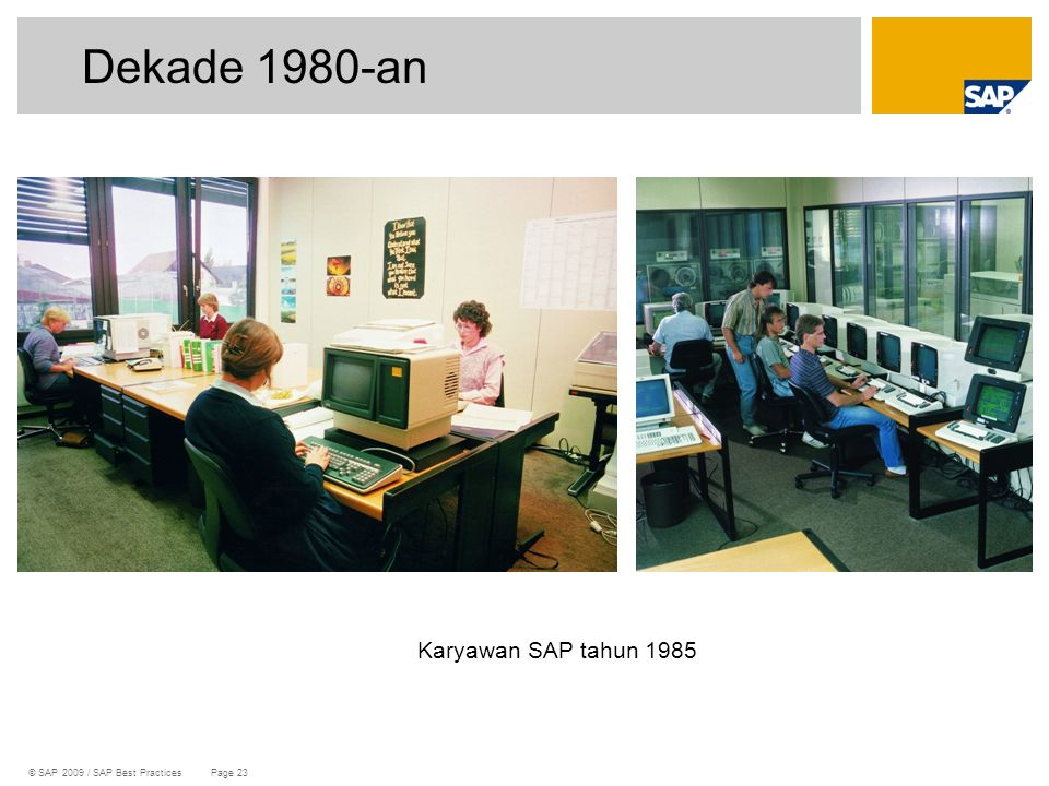 Dekade 1980-an Karyawan SAP tahun 1985