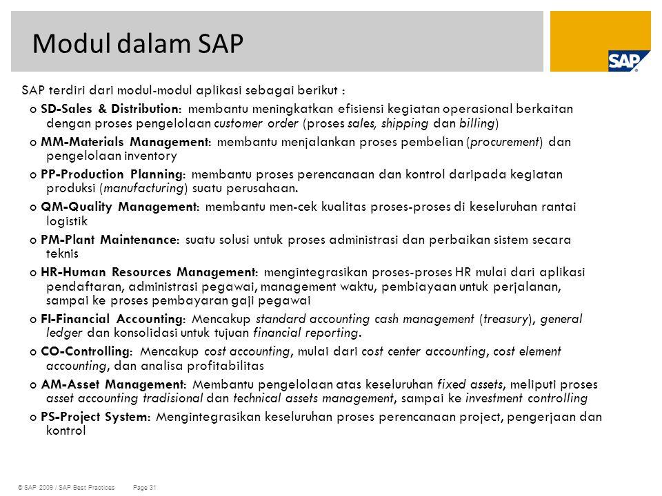 Modul dalam SAP SAP terdiri dari modul-modul aplikasi sebagai berikut :