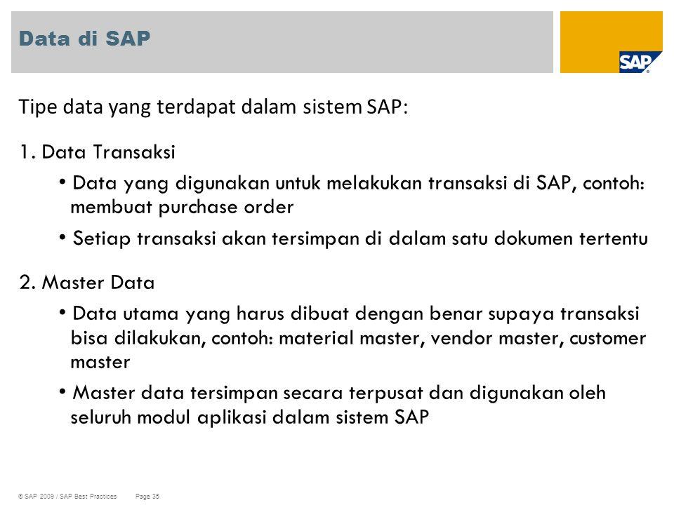 Tipe data yang terdapat dalam sistem SAP: 1. Data Transaksi