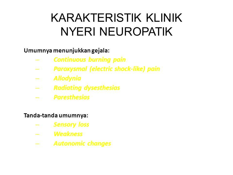 KARAKTERISTIK KLINIK NYERI NEUROPATIK
