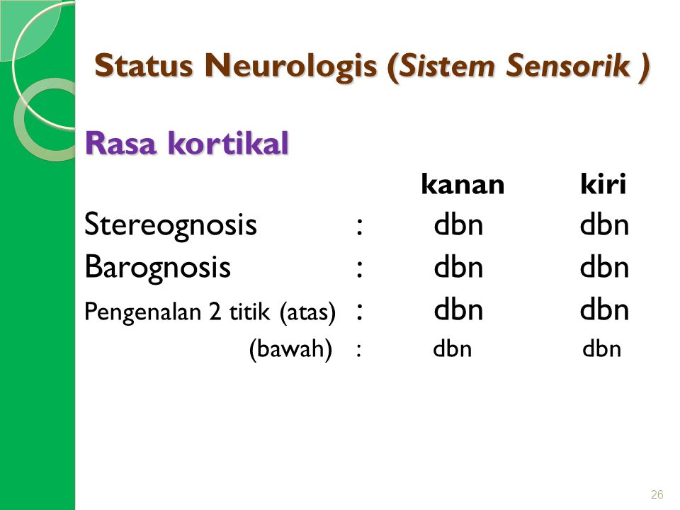 Status Neurologis (Sistem Sensorik )